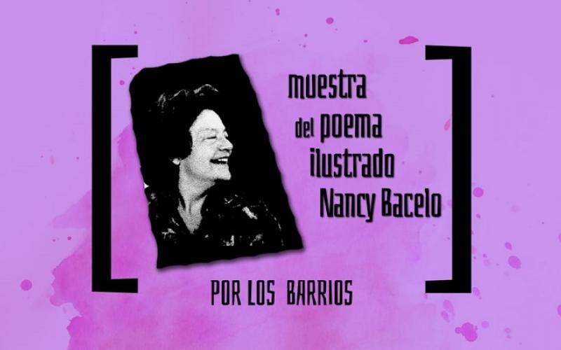 """Exposición itinerante Muestra del Poema Ilustrado """"Nancy Bacelo"""" - POR LOS BARRIOS"""